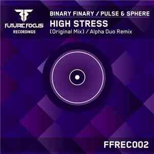 Binary Finary / Pulse & Sphere - High Stress download mp3 flac