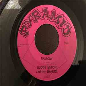 Budge Eaton And The Shados - Shadow / Baby Blue download free