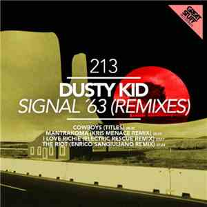 Dusty Kid - Signal '63 (Remixes) download mp3 flac