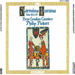 New London Consort, Philip Pickett - Carmina Burana Vols. III & IV download free