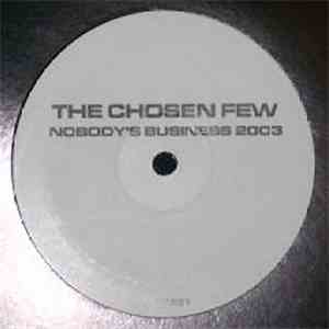 The Chosen Few  - Nobody's Business 2003 download mp3 flac